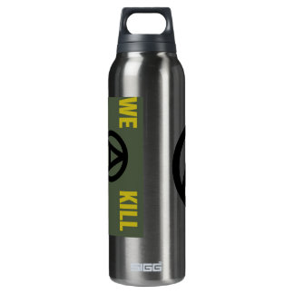 """We Kill For Peace""/Anarchy Thermos Bottle"