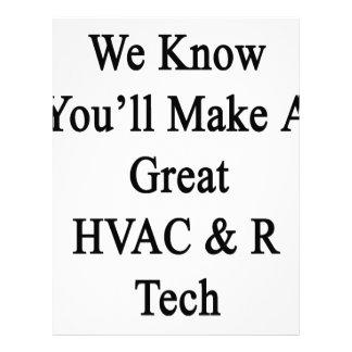 We Know You'll Make A Great HVAC R Tech Letterhead