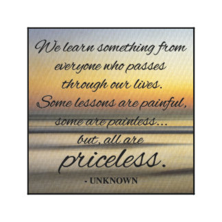 We learn something from everyone... Canvas Print