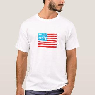 We Like the Tee-V T-Shirt