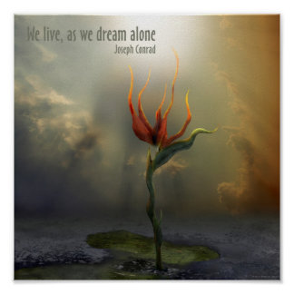 We live, as we dream - ALONE | Quote Poster