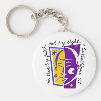 We live by faith not by sight. basic round button keychain