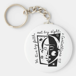We live by faith not by site. basic round button keychain
