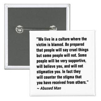 We Live In A Culture Where The Victim … Button