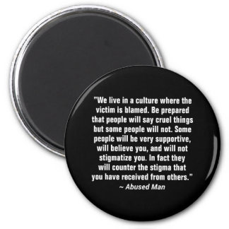 We Live In A Culture Where The Victim … Magnet