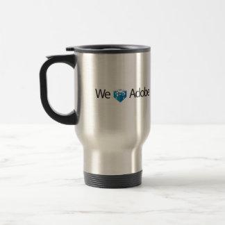 We Love Adobe Travel Mug