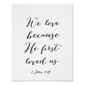 We love because He first loved us - Art Print