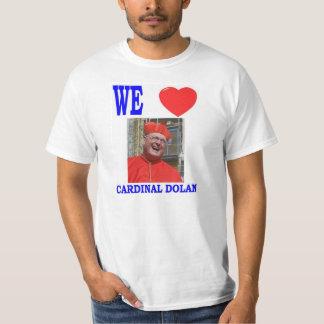 WE LOVE CARDINAL DOLAN SHIRT