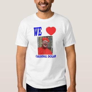 WE LOVE CARDINAL DOLAN TEE SHIRT