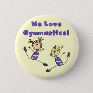 We Love Gymnastics Tshirts and Gifts Button