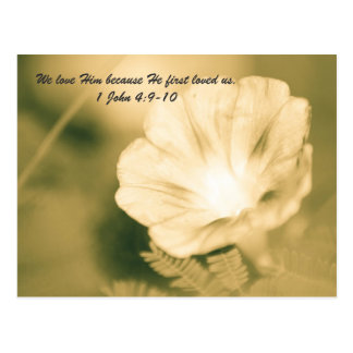 """We love Him because He first loved us."""" Postcard"""