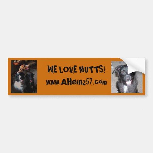 WE LOVE MUTTS! BUMPER STICKER