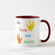We Love Our Daddy (2 Children) 2-Image Mug