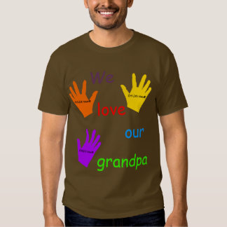 We Love Our Grandpa T-Shirt
