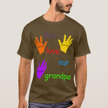 We Love Our Grandpa T-Shirt