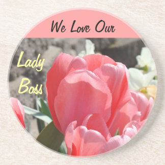 We Love Our Lady Boss gifts coasters Tulips Bosses