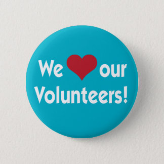We Love Our Volunteers Heart Button