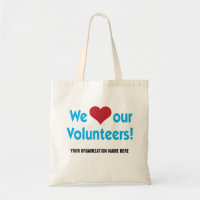 We Love Our Volunteers with heart symbol Tote Bag