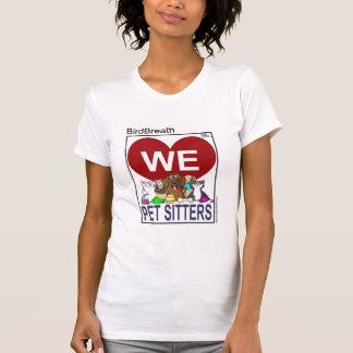 We Love Pet Sitters T-shirt