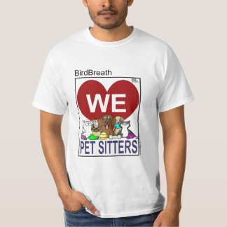 We Love Pet Sitters T-Shirt