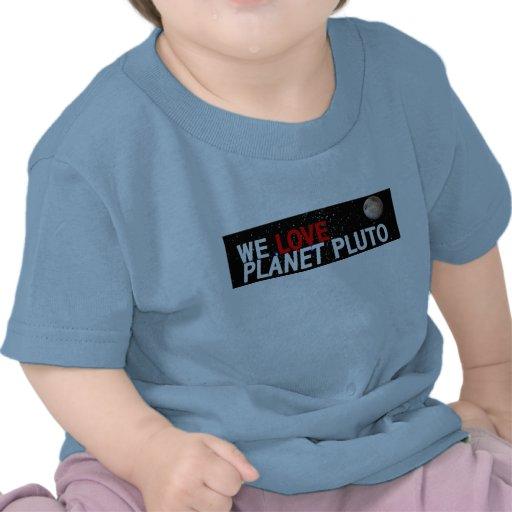 We LOVE Planet Pluto T-shirts