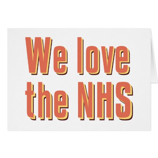 We Love the NHS Greeting Card