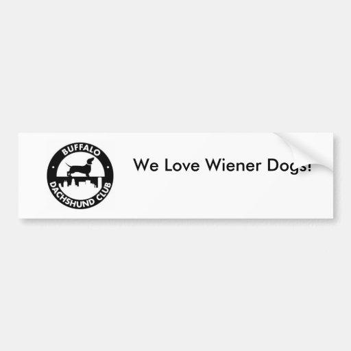 We Love Wiener Dogs! Bumper Sticker