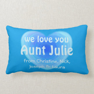 We Love You Aunt / Auntie Personalized Blue Heart Throw Pillow