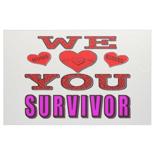 We Love You Breast Cancer Survivor Fabric Zazzle