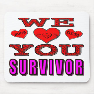 We Love You Breast Cancer Survivor Mouse Pad
