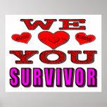 We Love You Breast Cancer Survivor Poster
