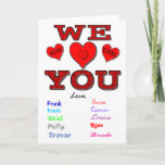 We Love You Card