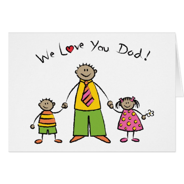 We Love You Dad Cartoon Family Happy Father's Day Card ...
