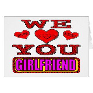 We Love You Girlfriend Card
