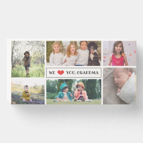 We Love You Grandma Photo Collage Wooden Box Sign