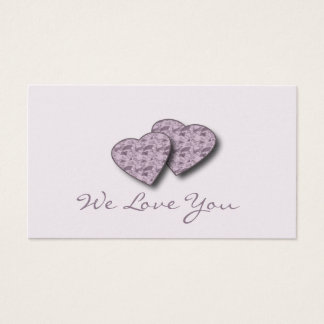 """""""We Love You"""" Love Notes Business Card"""