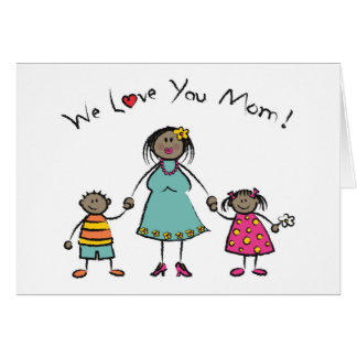 We Love You Mom Cartoon Family Happy Mother's Day Greeting Card