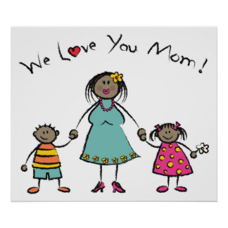 We Love You Mom Cartoon Family Happy Mother's Day Posters