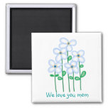 We love you mom flowers 2 inch square magnet
