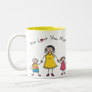We Love You Mom! Mug (Fair Skin Tone) mug