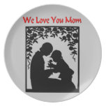 We Love You Mom Party Plate