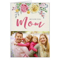 We Love You, Mom | Photo Mother's Day Card