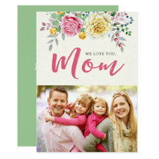 We Love You, Mom | Photo Mother's Day Flat Card