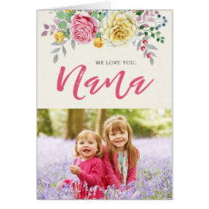 We Love You, Nana | Photo Greeting Card