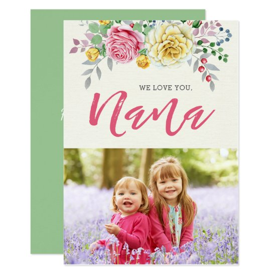 We Love You Nana | Photo Mother's Day Flat Card