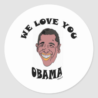 WE LOVE YOU OBAMA 2 CLASSIC ROUND STICKER