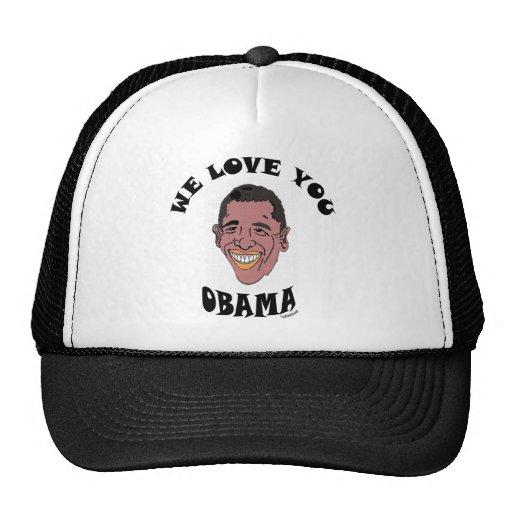 WE LOVE YOU OBAMA 2 TRUCKER HAT