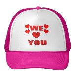 We Love You Trucker Hat