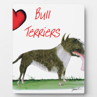 we luv bull terriers from tony fernandes plaque