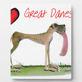 we luv great danes from Tony Fernandes Plaque